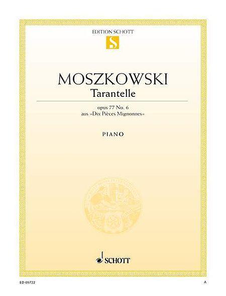 Dix Pieces Mignonnes No. 6, Tarantella, Op. 77