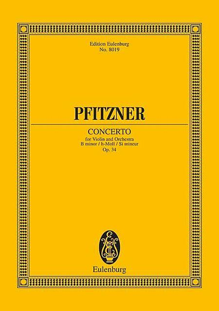 Concerto for Violin and Orchestra B Minor op. 34