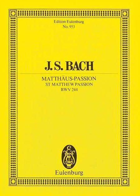 St. Matthew Passion, BWV 244