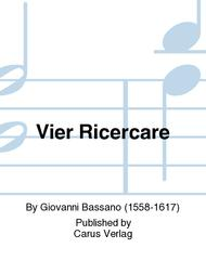 Vier Ricercare