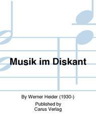 Musik im Diskant
