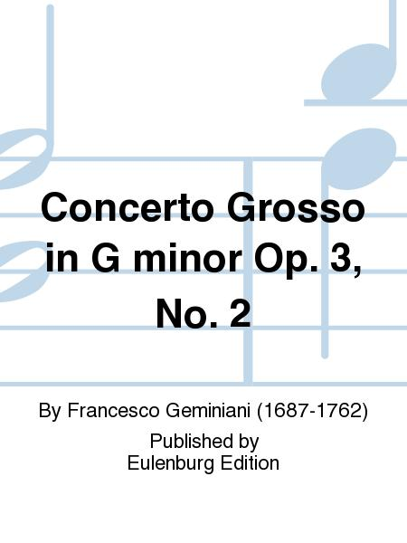 Concerto grosso G minor op. 3/2