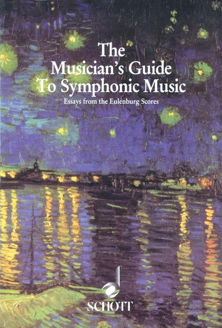 The Musician's Guide to Symphonic Music