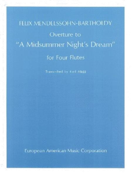 Overture to A Midsummer Night's Dream for Flute Quartet