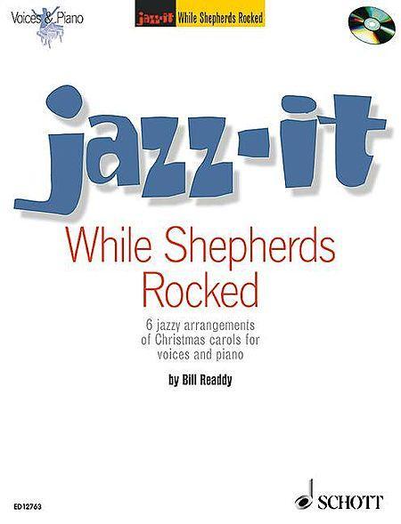While Shepherds Rocked