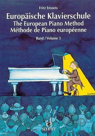 The European Piano Method - Volume 3