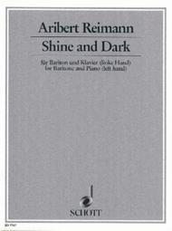 Shine and Dark