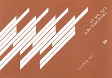 Six Organ Chorales based on cantata movements
