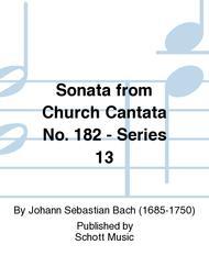 Sonata from Church Cantata No. 182 - Series 13