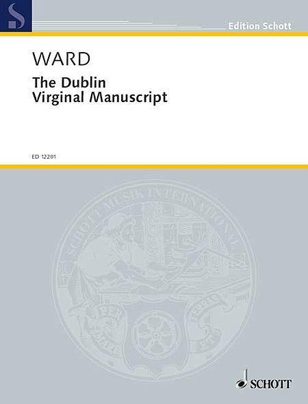 The Dublin Virginal Manuscript