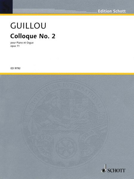 Colloque No. 2, Op. 11 Op. 11