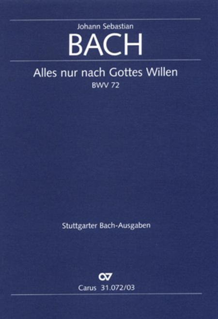 All cantate be by God's commandment (Alles nur nach Gottes Willen)