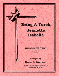 Bring A Torch, Jeanette, Isabella