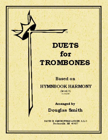 Duets For Trombones - Based on Hymnbook Harmony