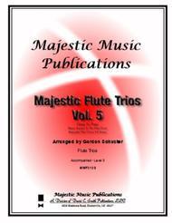Majestic Flute Trios, Volume 5