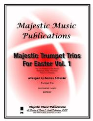 Majestic Trumpet Trios for Easter Volume 1