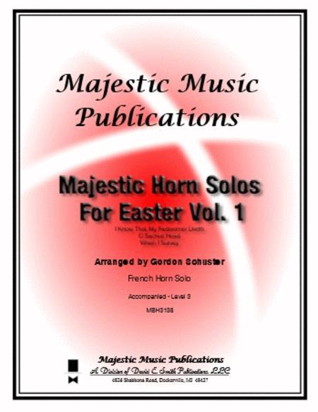 Majestic Horn Solos for Easter, Volume 1