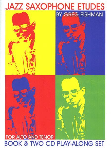 Jazz Saxophone Etudes by Greg Fishman