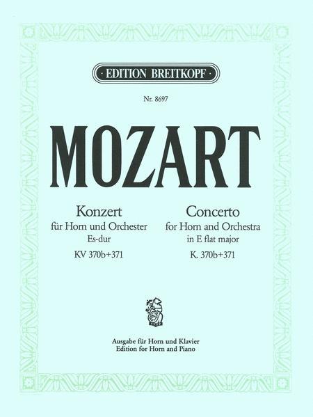 Horn Concerto in Eb major K. 370b + K. 371