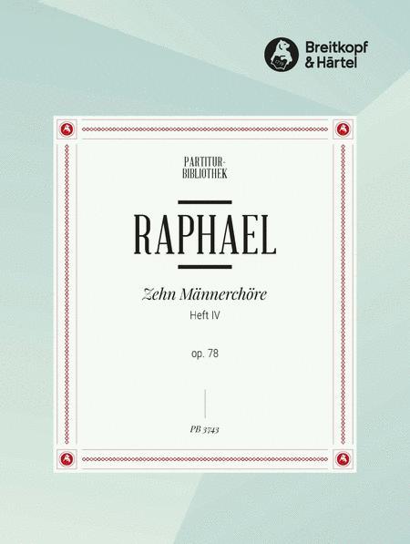 10 Mannerchore op. 78, Heft IV