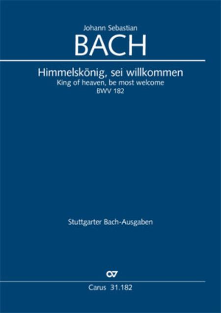 Himmelskonig, sei willkommen (King of heaven, be most welcome)