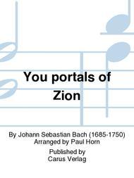 You portals of Zion (Ihr Tore zu Zion)