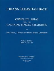 Complete Arias from the Cantatas, Masses, Oratorios
