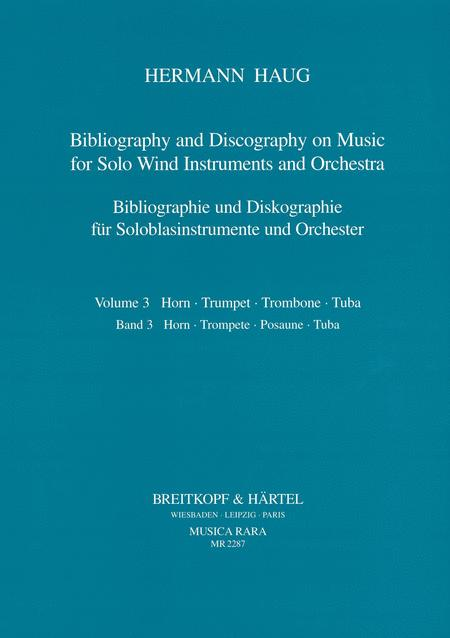 Bibliography and Discography on Music for Wind Instruments and Orchestra