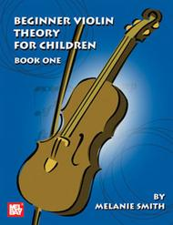 Beginner Violin Theory for Children, Book One