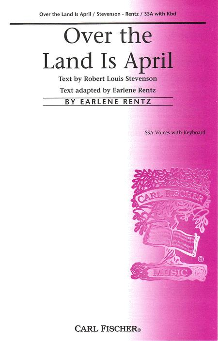Over the Land Is April