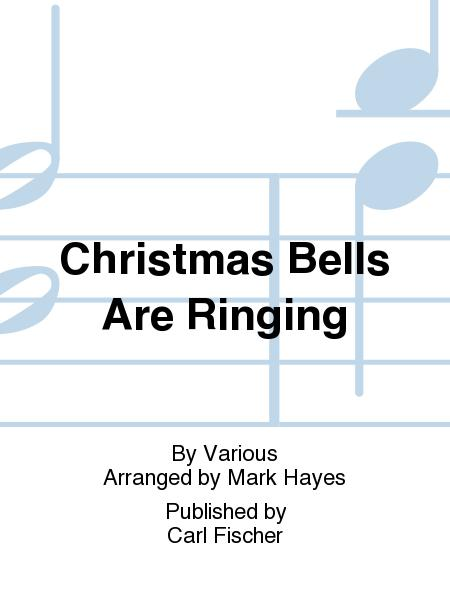 Christmas Bells Are Ringing.Christmas Bells Are Ringing Sheet Music By Various Sheet