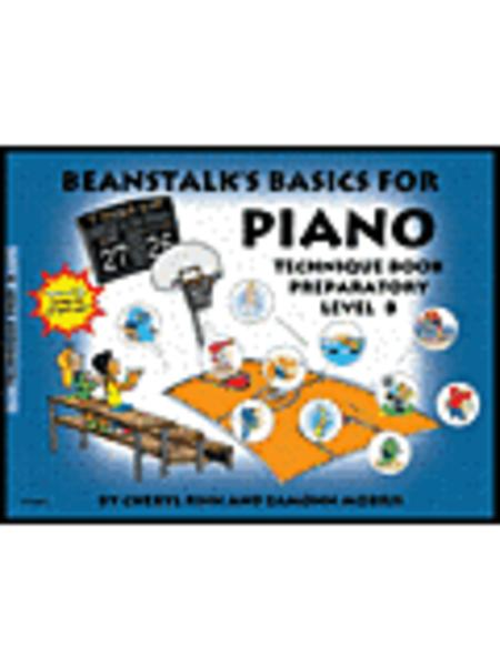 Beanstalk's Basics for Piano - Technique Book, Prep Level B