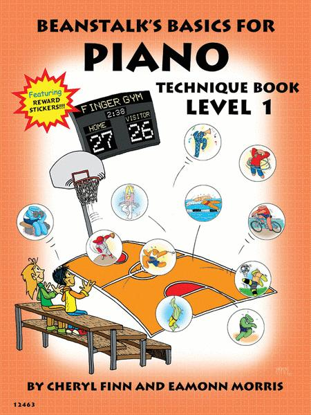 Beanstalk's Basics for Piano - Technique Book 1
