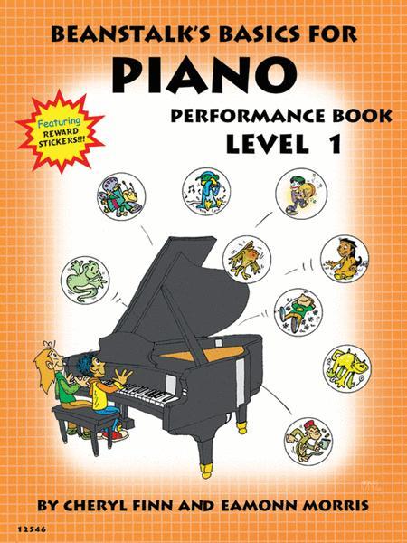 Beanstalk's Basics for Piano - Performance Book 1