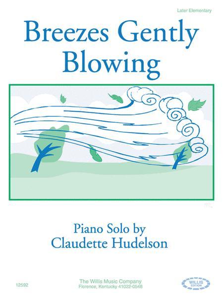 Breezes Gently Blowing