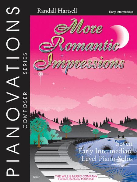 More Romantic Impressions