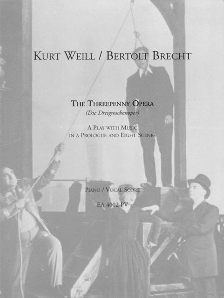 Threepenny Opera (Die Dreigroschenoper)