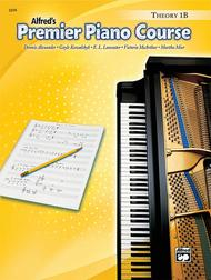 Alfred's Premier Piano Course - Level 1B (Theory Book)