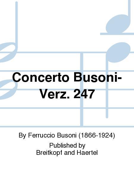 Concerto Busoni-Verz. 247