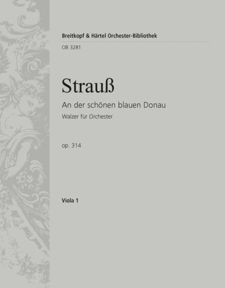 The Beautiful Blue Danube Op. 314