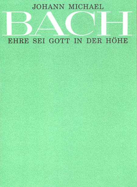 Glory to god in the highest (Ehre sei Gott in der Hohe)