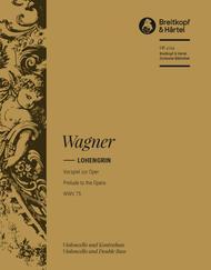 Lohengrin - Prelude to the opera WWV 75