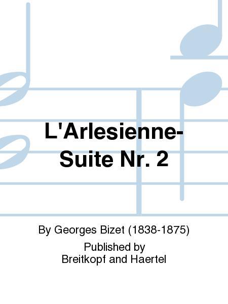 L'Arlesienne-Suite Nr. 2