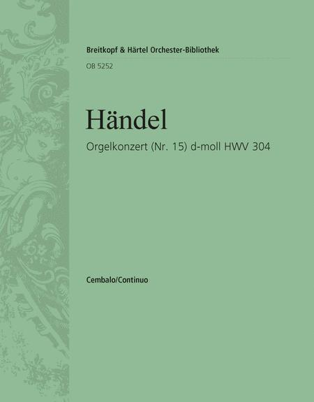 Organ Concerto (No. 15) in D minor HWV 304