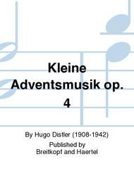 Kleine Adventsmusik op. 4