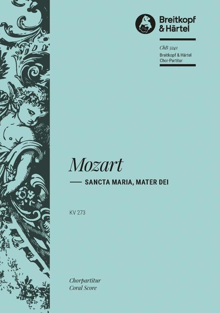 Sancta Maria, mater Dei K. 273