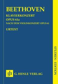 Piano Concerto D Major Op. 61a After the Violin Concerto