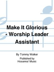 Make It Glorious - Worship Leader Assistant