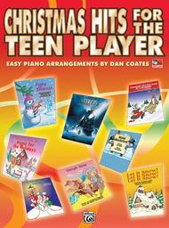 Christmas Hits for the Teen Player - Easy Piano