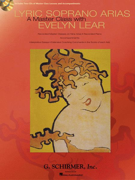Lyric Soprano Arias: A Master Class with Evelyn Lear